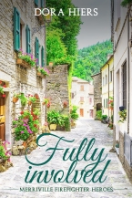 Book Cover Fully Involved by Dora Hiers a plush courtyard in Tuscany