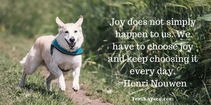 Joy does not simply happen to us.