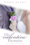 Book cover for His Valentine Promise by Dora Hiers, bride and groom with single rose
