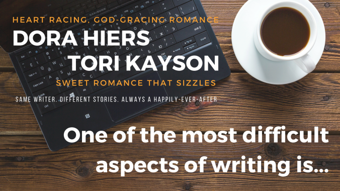 one of the most difficult aspects of writing writers Dora Hiers Fiction Faith & Foodies