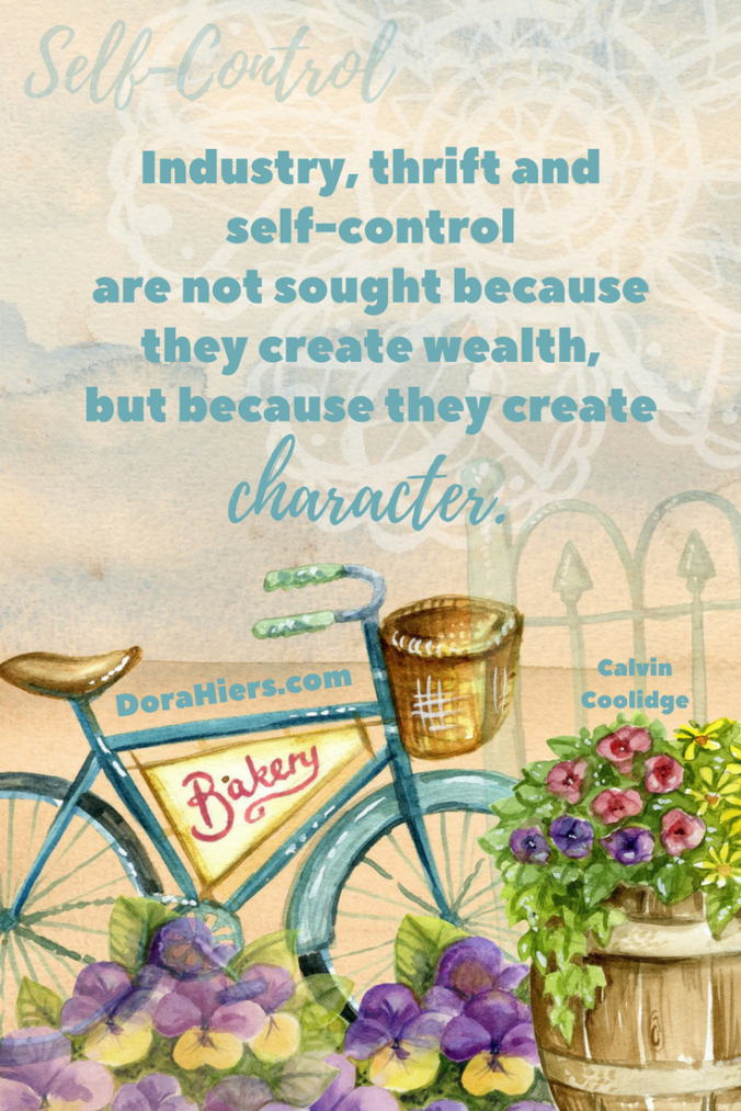 Self Control, Dora Hiers, Tori Kayson, Fiction Faith & Foodies Blog, inspirational quote