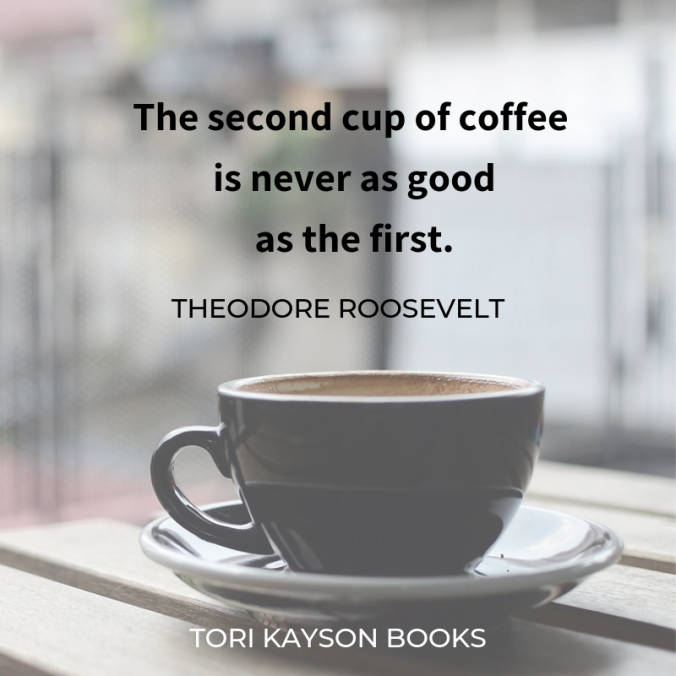 coffee, quote, mug, Tori Kayson books