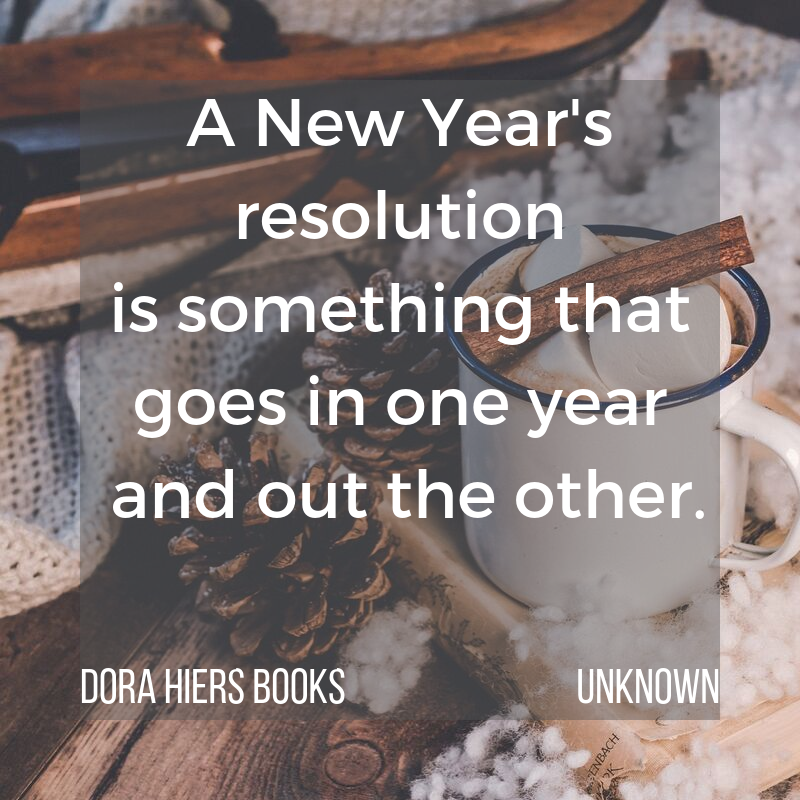 New Year's Resolutions, Dora Hiers books, inspirational quotes