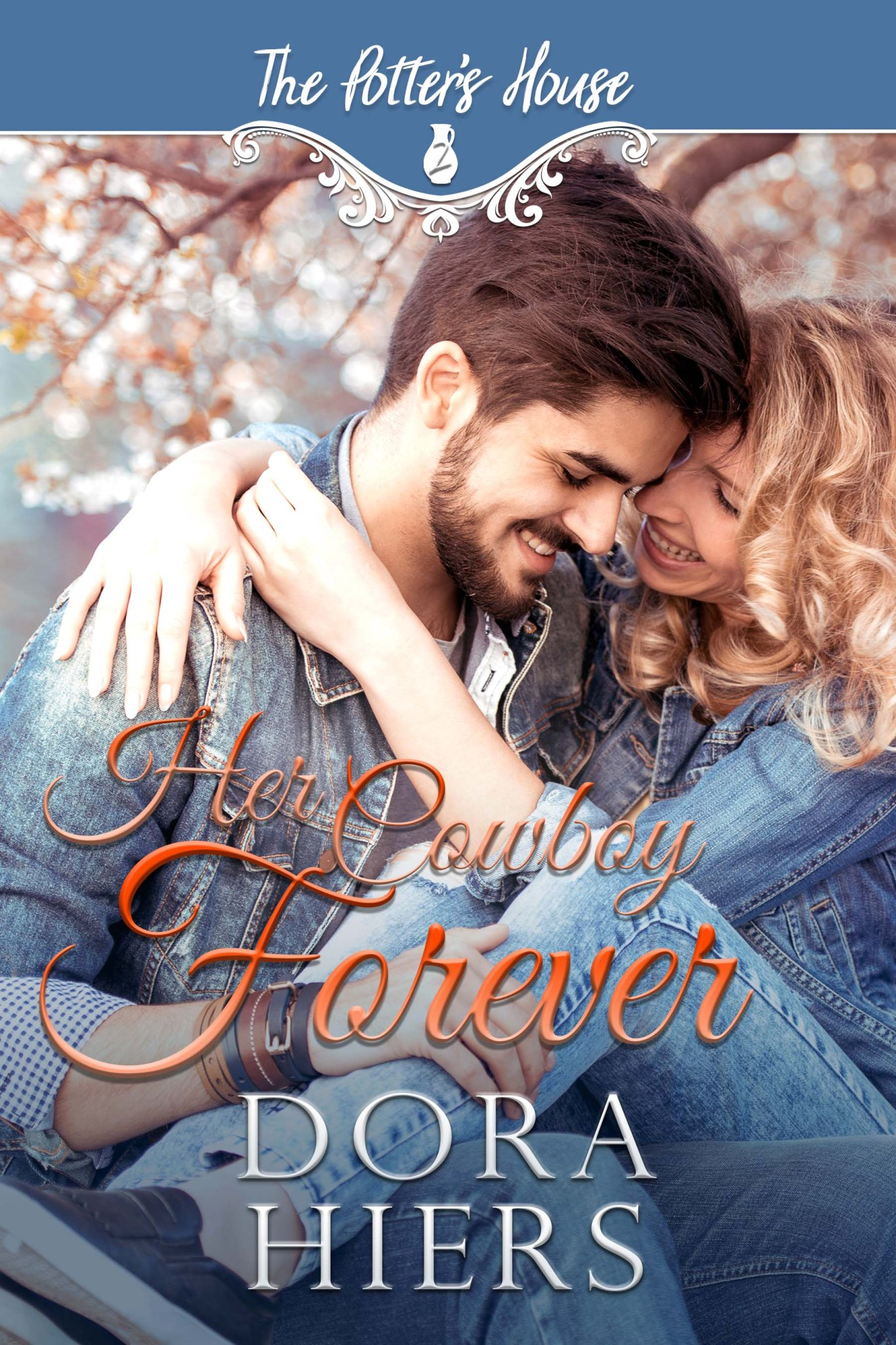 cover for Her Cowboy Forever by Dora Hiers