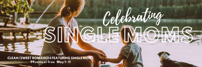 Celebrating Single Moms 5-5-2020